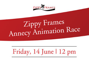 Zippy Frames Annecy Animation Race