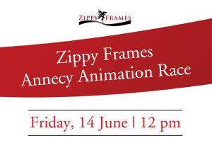 Zippy Frames Annecy Animation Race
