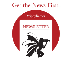 Zippy Frames Newsletter
