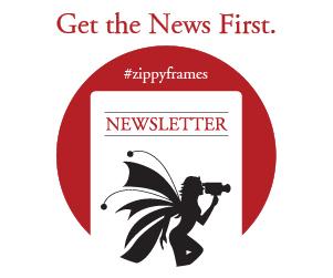 Zippy Frames Newsletter